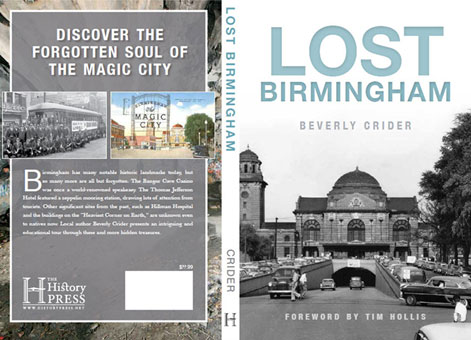 More than 20 Alabama landmarks, including Shelby Iron Company, Shelby Hotel and Shelby Springs Resort, plus memorable places like Eastlake Park and The Lyric Theater, are explored in Beverly Crider's upcoming book, Lost Birmingham. (contributed)