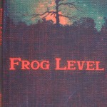 """Chelsea Park Elementary School teacher Daryl Hyde's book, """"Frog Level,"""" is available on Amazon. (Contributed)"""