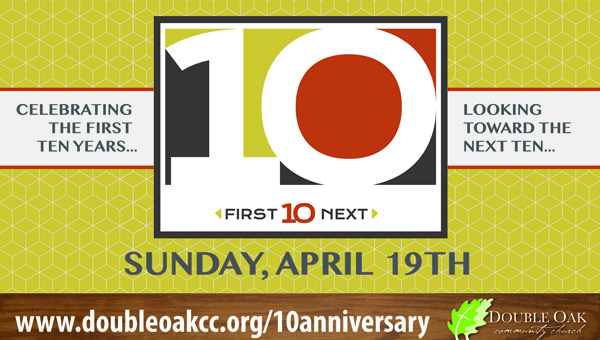 Double Oak Community Church's 10th Anniversary Celebration will include a service day at King's Home in Chelsea on April 18, and morning and evening activities April 19. (Contributed)